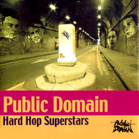 Public Domain - Hard Hop Superstars