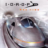 I-Drop - Hot Ride