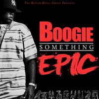 Boogie - Something Epic