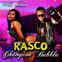 Rasco - Champion Bubbla