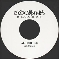 Jah Mason - All For One