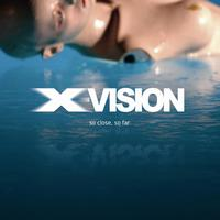 X-Vision - So Close, So Far