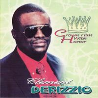 Clement Derizzio - Crown Him With Honor