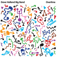 Dave Holland - Overtime