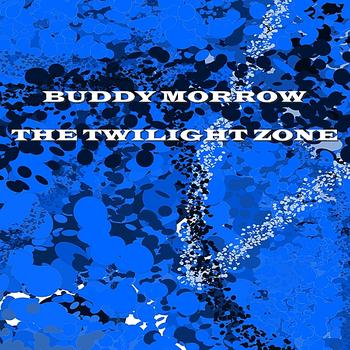 Buddy Morrow - The Twilight Zone
