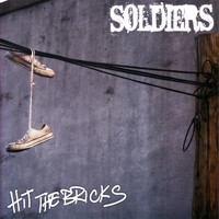 Soldiers - Hit the Bricks (Explicit)