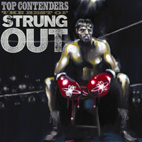 Strung Out - Top Contenders: The Best of Strung Out