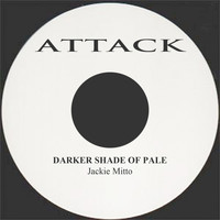 Jackie Mitto - Darker Shade Of Pale
