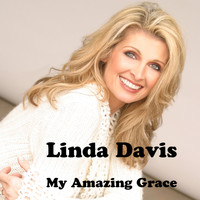 Linda Davis - My Amazing Grace