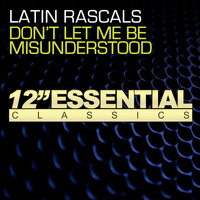 Latin Rascals - Don't Let Me Be Misunderstood