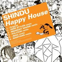 Shindu - Happy House - EP