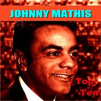 Johnny Mathis - Johnny Mathis Top Ten