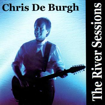 Chris De Burgh - The River Sessions