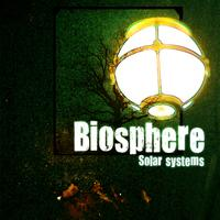 Biosphere - Solar Systems