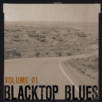 Various Artists - Blacktop Blues, Vol. 1