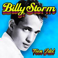 Billy Storm - Teen Idol