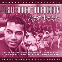 "Leslie ""Hutch"" Hutchinson - Night And Day"