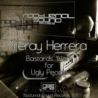 Yeray Herrera - Bastards Work For Ugly People E.P
