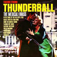 The Mexicali Brass - Thunderball