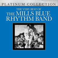 Mills Blue Rhythm Band - The Very Best of the Mills Blue Rhythm Band