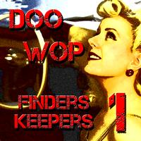 Various Artists - Doo Wop Finder Keepers Vol 1