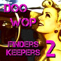 Various Artists - Doo Wop Finders Keepers Vol 2