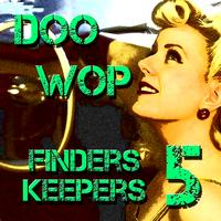 Various Artists - Doo Wop Finders Keepers Vol 5