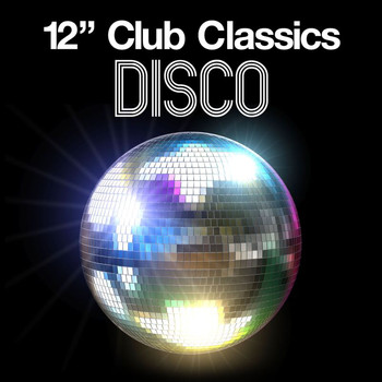 "Various Artists - 12"" Club Classics - Disco"