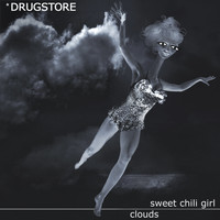 Drugstore - Sweet Chili Girl