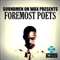 Foremost Poets - Soundmen On Wax Presents Foremost Poets