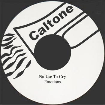 Emotions - No Use To Cry