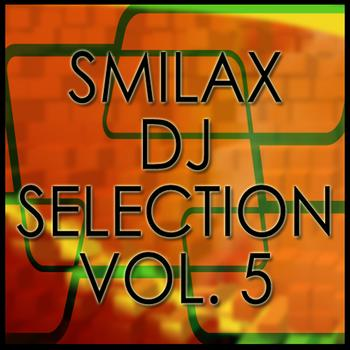 Various Artists - Smilax Dj Selection Vol. 5