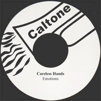 Emotions - Careless Hands
