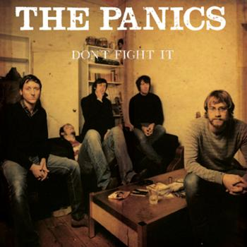 The Panics - Don't Fight It