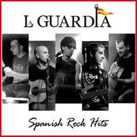 La Guardia - La Guardia. Spanish Rock Hits Live & Studio