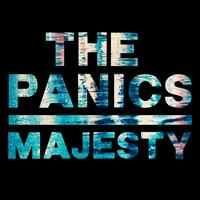 The Panics - Majesty