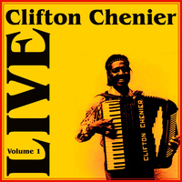 Clifton Chenier - Live Part 1