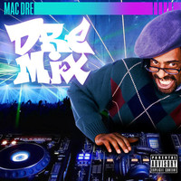 Mac Dre - Dre Mix