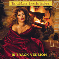 Teena Marie - Irons In The Fire (Expanded 15 Track Version)
