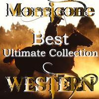 High School Music Band - Best Ultimate Collection: Ennio Morricone Western