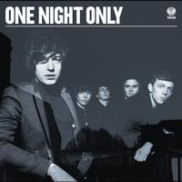 One Night Only - One Night Only (International Version)