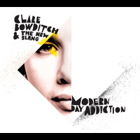 Clare Bowditch - Modern Day Addiction