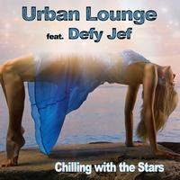 Urban Lounge - Chilling with the Stars