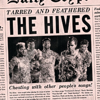 The Hives - Tarred & Feathered