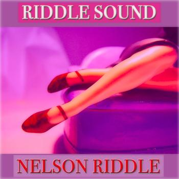 Nelson Riddle - Riddle Sound