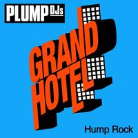 Plump DJs - Hump Rock