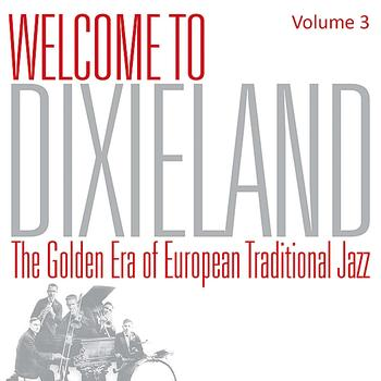 Various Artists - Welcome To Dixieland Vol. 3