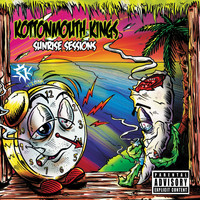 Kottonmouth Kings - Sunrise Sessions (Explicit)
