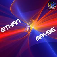 Ethan - Maybe