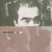 R.E.M. - Life's Rich Pageant (Deluxe Edition)